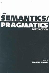 The semantics/pragmatics distinction