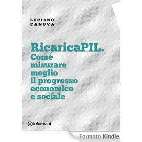 RicaricaPIL. Come misurare meglio in progresso economico e sociale