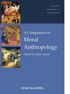 Fassin_A Comp to Moral Anthropology v2.indd