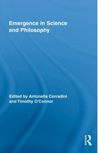 Emergence in science and philosophy