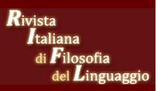 Rivista Italiana di Filosofia del Linguaggio